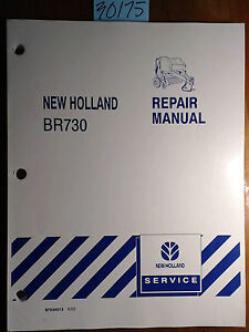 New Holland Br730 Baler Repair Service Manual 87034013 6 03