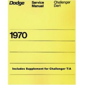 Factory Shop Service Manual For 1970 Dodge Dart Challenger A Body E Body