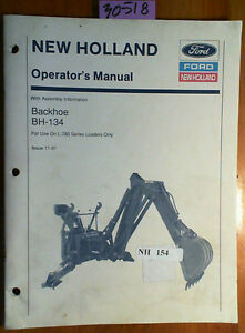 Ford New Holland Bh 134 Backhoe For L 780 Loader Owner Operator assembly Manual