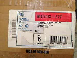 6 Howard M1 75is 277 Magnetic Ballasts For 1 F96t12 277v 277volt Only