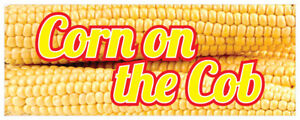 Corn On The Cob Banner Pop Corn Vegetable Butter Concession Stand Sign 24x72