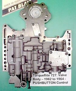 Torqueflite 727 Valve Body Assembly 1962 Through 1964 Pushbutton Applications