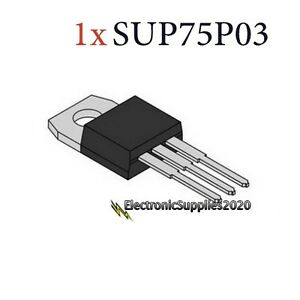 P Channel Mosfet 30v 75a 187w Sup75p03 07 e3 Usa Fast Shipping
