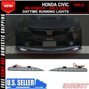 For 06 15 Honda Civic 4dr Rr Bumper Only Drl Bright Led Lights 2 Piece