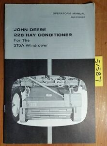 John Deere 228 Hay Conditioner For 215a Windrower Owner s Operator s Manual