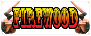Firewood Banner Seasoned Hickory Delivered Cord Retail Store Sign 48x120