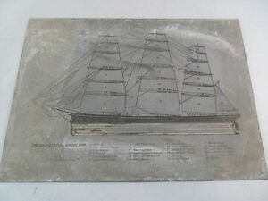 Vintage Zinc Letterpress Printing Plate The Sails Of A Full Rigged Ship
