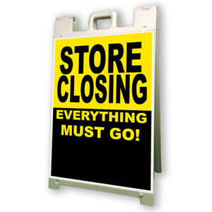 Store Closing Everything Must Go Sidewalk Frame 24 x36 Outdoor Retail Sign
