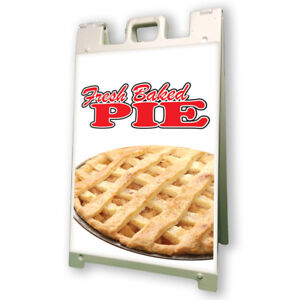 Fresh Baked Pie Sidewalk Sign Retail A Frame 24 x36 Concession Stand Outdoor