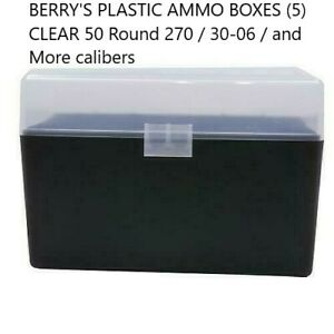 BERRY'S PLASTIC AMMO BOXES (5) CLEAR 50 Round 270  30-06  More