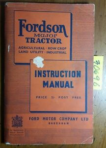 Fordson Major Agri Row Crop Utility Industrial Tractor Instruction Manual 8 49