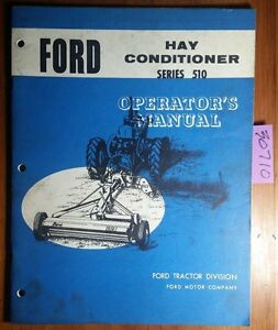 Ford Series 510 Hay Conditioner Owner s Operator s Manual Se 9383 6658 6 65