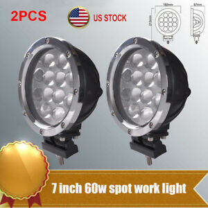 2x 7 Inch 60w Round Led Work Driving Lights Spot Off Road Lamp Truck 4x4 Atv