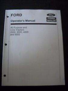 Ford Lcg 2000 3000 4000 5000 Tractors Operator Manual