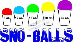 Sno balls Decal 14 Sizes Snow Cones New Orleans Style Concession Trailer Cart