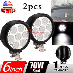 2x 6inch 70w Round Led Work Light Spot Driving Fog Lamp For Offroad Jeep 4wd 4x4