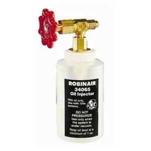 Robinair 34065 R 134a Oil Injector With 1 2 Acme Fitting