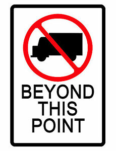 No Trucks Beyond This Point Sign Durable Aluminum No Rust Full Color Sign Tr 436