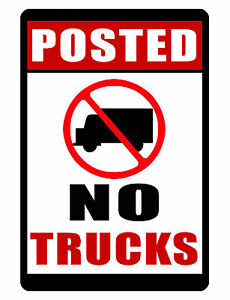 No Trucks Sign Posted Quality Durable Aluminum No Rust Full Color Sign Nt 437