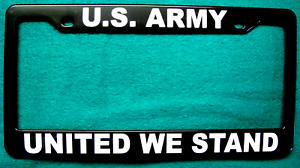 License Plate Frame Polished Abs u s Army united We Stand 8606w