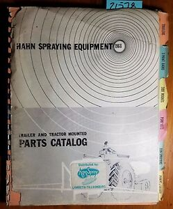 Hahn Spraying Equipment Trailer Tractor Mounted Parts Catalog Manual 1968