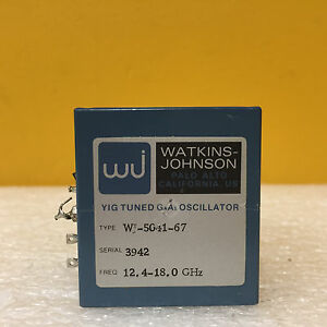 Watkins Johnson Wj 5041 67 12 4 To 18 Ghz Yig Tuned Gaas Oscillator