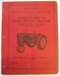 Massey Harris 44 Diesel Special Tractor Operations And Care Manual