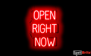 Spellbrite Ultra bright Open Right Now Sign Neon Look Led Performance