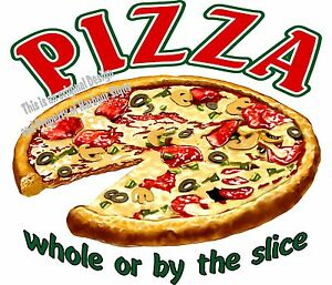 Pizza Decal choose Your Size Food Truck Sign Restaurant Concession Vinyl