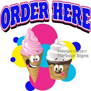 Order Here Ice Cream Decal choose Your Size Food Truck Vinyl Sign Concession