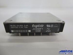 Tyco Jc050f1 Power Module 33w In Dc 18 36v 2 4a Out Dc 3 3v 10a