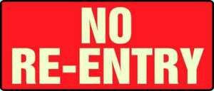 No Exit Sign 5 X 12in wht r no Re entry