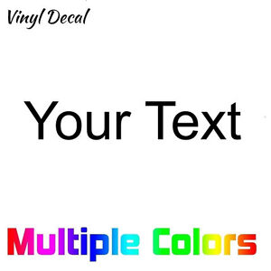 Custom Text Decal Your Text Vinyl Die Cut Sticker Personalized Letters