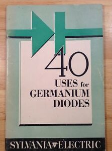Sylvania Electric 40 Uses For Germanium Diodes