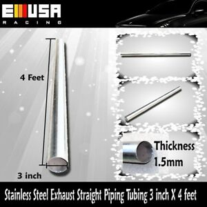 Stainless Steel Exhaust Straight Piping Tubing 3 X4 3 Inch X4 Feet Diy Downpipe