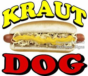 Kraut Dog Decal choose Your Size Hot Dog Food Truck Sign Concession Sticker