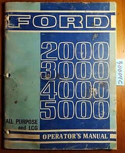 Ford 2000 3000 4000 5000 All Purpose Lcg Tractor Owner s Operator s Manual