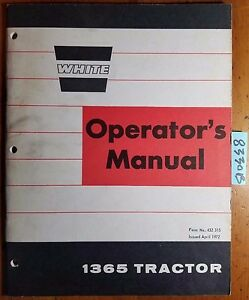 White Oliver Cockshutt 1365 Minneapolis moline G450 Tractor Operator Manual 4 72