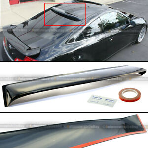 Fit 03 07 Infiniti G35 2dr Black Tinted Rear Window Roof Vent Visor Spoiler Wing