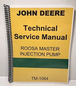 Roosa Master Fuel Injection Pump Manual John Deere Technical Service W tests