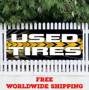 Banner Vinyl Used Tires Advertising Sign Flag Shop Car Auto Repair Sell Reliable