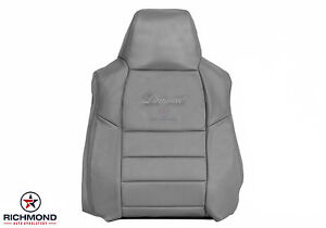 02 03 04 05 Ford Excursion Limited Driver Side Lean Back Leather Seat Cover Gray