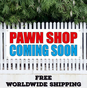 Banner Vinyl Pawn Shop Coming Soon Advertising Sign Flag Now Grand Open Buying