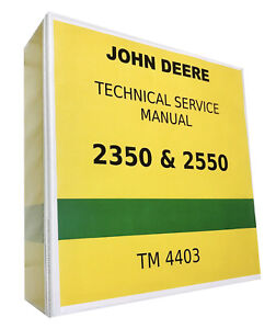 2550 John Deere Technical Service Shop Repair Manual 1080 Pages