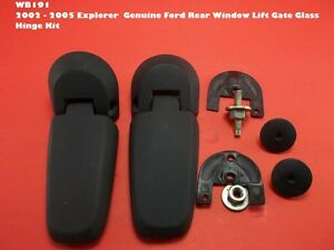 Wb191 2002 2005 Explorer Genuine Ford Rear Window Lift Gate Glass Hinge Kit