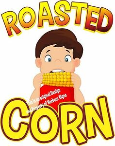 Roasted Corn Decal 36 Concession Cart Food Truck Restaurant Menu Sticker