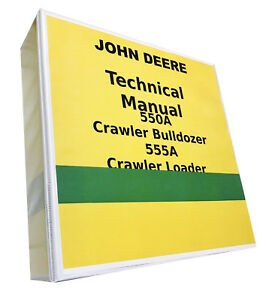 John Deere 555a Crawler Loader Technical Service Repair Shop Manual 896 Pages