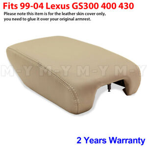 Fits 1999 2004 Lexus Gs300 Gs400 Gs430 Armrest Console Lid Leather Cover Tan