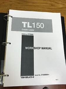 Takeuchi Tb150 Crawler Loader Workshop Service Repair Manual
