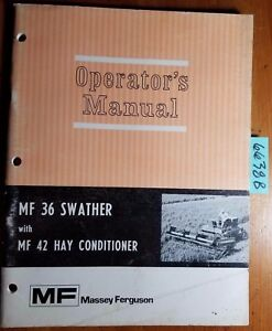 Massey Ferguson Mf 36 Swather With Mf 42 Hay Conditioner Owner Operator s Manual